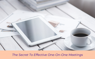 The Secret To Effective One-On-One Meetings