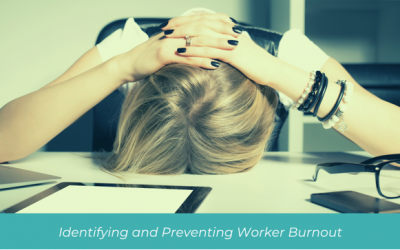 Identifying and Preventing Worker Burnout
